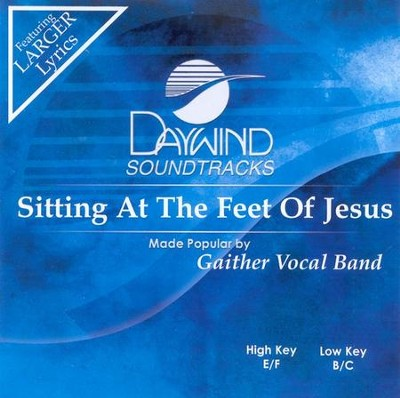 Sitting at the Feet of Jesus, Acc CD   -     By: Gaither Vocal Band
