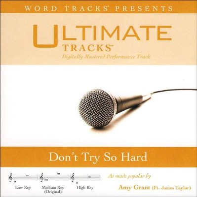 Don't Try So Hard Acc, CD  -     By: Amy Grant, James Taylor