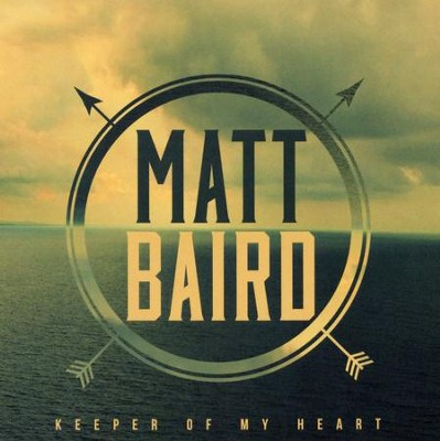 Keeper of My Heart   -     By: Matt Baird
