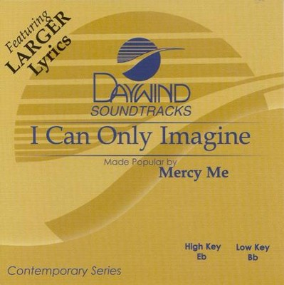 I Can Only Imagine Accompaniment CD   -     By: MercyMe