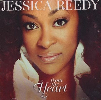 From The Heart  -     By: Jessica Reedy