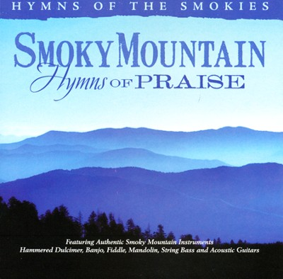 Smoky Mountain Hymns of Praise   -     By: Stephen Elkins