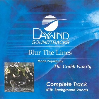 Blur The Lines, Complete CD Tracks   -     By: The Crabb Family