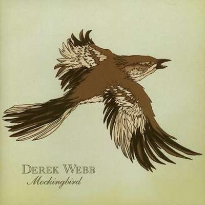 Mockingbird CD   -     By: Derek Webb