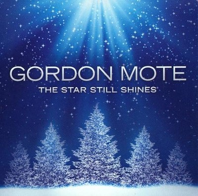 The Star Still Shines   -     By: Gordon Mote