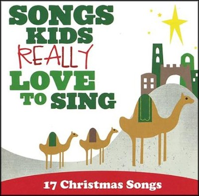 Songs Kids Really Love to Sing: 17 Christmas Songs   -     By: Kids Choir