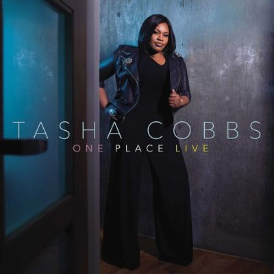 One Place (Live)   -     By: Tasha Cobbs
