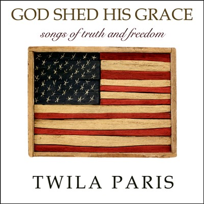 God Shed His Grace, CD   -     By: Twila Paris