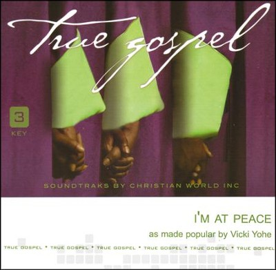 I'm At Peace Acc, CD  -     By: Vicki Yohe