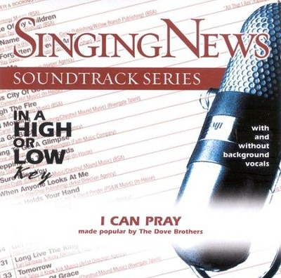 I Can Pray, Accompaniment CD   -     By: The Dove Brothers