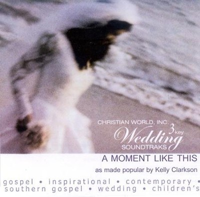 A Moment Like This, Accompaniment CD   -     By: Kelly Clarkson