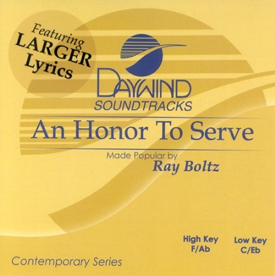 An Honor To Serve, Accompaniment CD   -     By: Ray Boltz