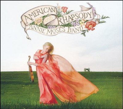 American Rhapsody   -     By: Annie Moses Band