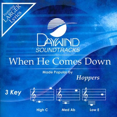 When He Comes Down Acc, CD  -     By: The Hoppers