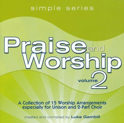 Simple Series Praise & Worship, Volume 2   -     By: Luke Gambill