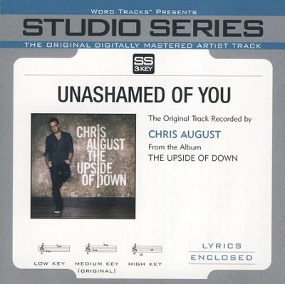 Unashamed of You Acc, CD  -     By: Chris August