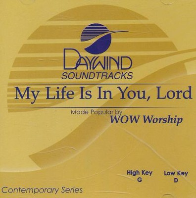 My Life is in You, Lord, Acc CD   -     By: WOW Worship