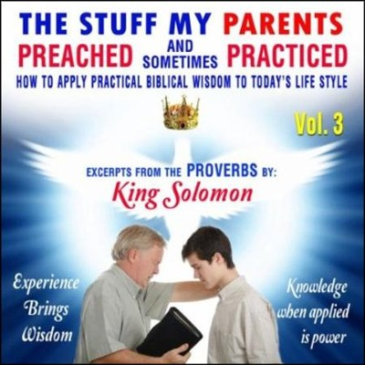 The stuff my parents PREACHED and sometimes PRACTICED Volume 3 CD  -     By: David & The High Spirit