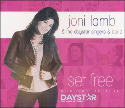 Set Free   -     By: Joni Lamb, The Daystar Singers & Band