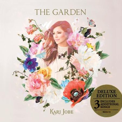The Garden, Deluxe Edition, CD   -     By: Kari Jobe