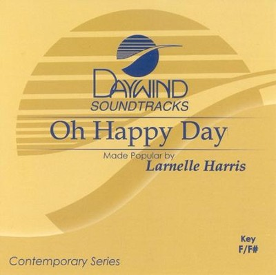 Oh Happy Day, Accompaniment CD   -     By: Larnelle Harris