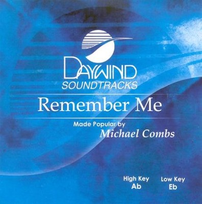 Remember Me, Acc CD   -     By: Michael Combs