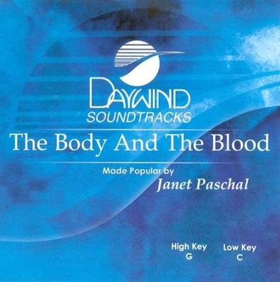 The Body And The Blood, Accompaniment CD   -     By: Janet Paschal