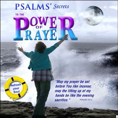 Psalms' Secrets to the Power of Prayer: CD  -     By: David & The High Spirit