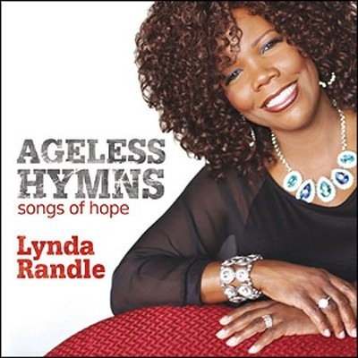 Ageless Hymns: Songs of Hope   -     By: Lynda Randle