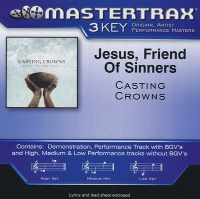 Jesus, Friend of Sinners, Acc CD   -     By: Casting Crowns