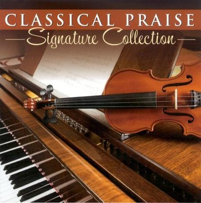 Classical Praise: Signature Collection CD    -