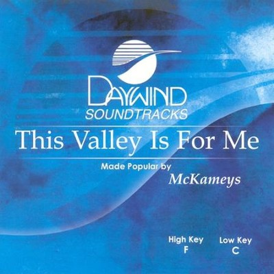 This Valley Is For Me, Acc CD   -     By: The Mckameys