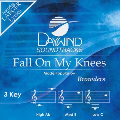 Fall On My Knees   -     By: The Browders