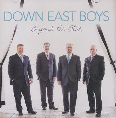 Beyond The Blue  -     By: The Down East Boys