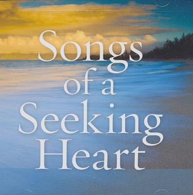 Songs of a Seeking Heart CD  -     By: Mark Baldwin