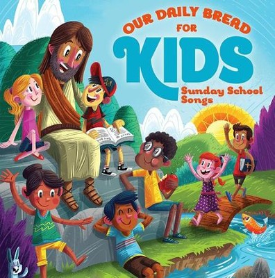 Our Daily Bread for Kids: Sunday School Songs (2-CDs)   -     By: David Huntsinger