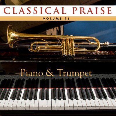 Classical Praise, Volume 16 - Piano & Trumpet   -     By: Phillip Keveren