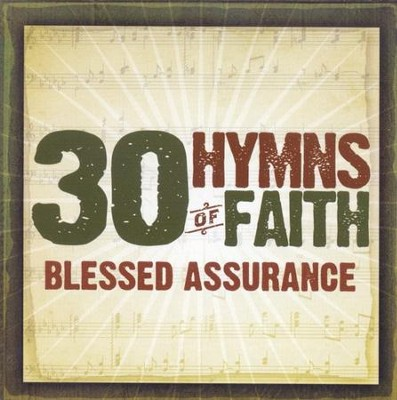 30 Hymns of Faith: Blessed Assurance CD   -