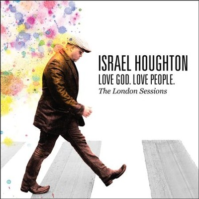 Love God, Love People CD   -     By: Israel Houghton