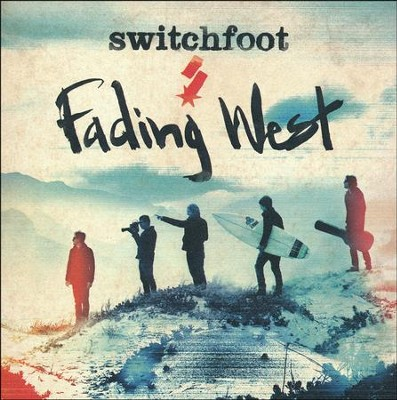 Fading West CD  -     By: Switchfoot