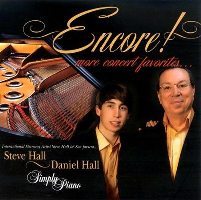 Encore! More Concert Favorites CD   -     By: Steve Hall, Daniel Hall