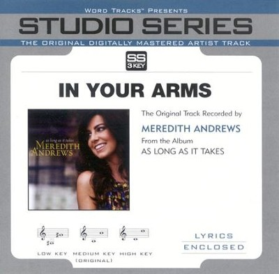 In Your Arms, Accompaniment CD   -     By: Meredith Andrews