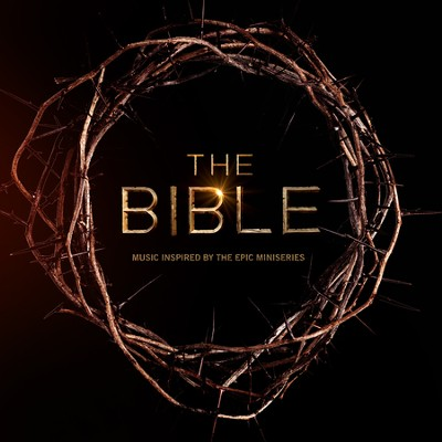 The Bible: Music Inspired by the Epic Miniseries, CD    -     By: Various Artists