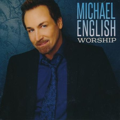 Worship   -     By: Michael English