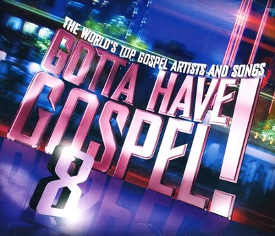 Gotta Have Gospel! 8 (2 CD's+DVD)   -