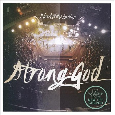 Strong God   -     By: New Life Worship
