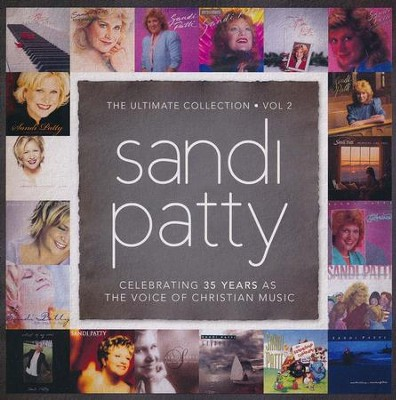The Ultimate Collection, Volume 2   -     By: Sandi Patty