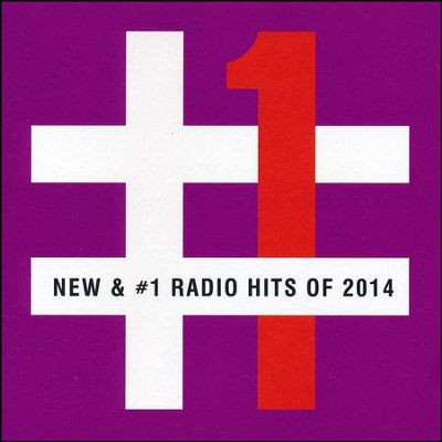 New & #1 Radio Hits of 2014   -