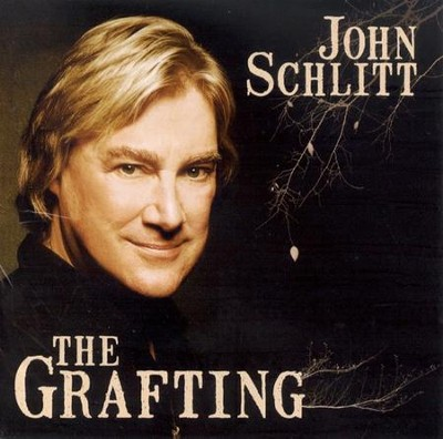 The Grafting CD   -     By: John Schlitt