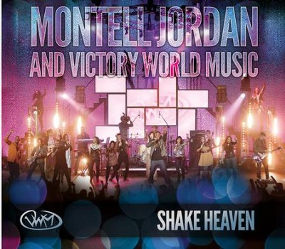 Shake Heaven   -     By: Montell Jordan, Special Guests